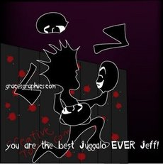 you are the best Juggalo EVER Jeff!
