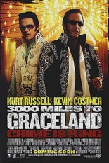 3000 miles to graceland - crime is king