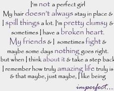 i'm not a perfect girl quotes