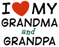 i love my grandma and grandpa