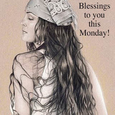 blessings to you this monday