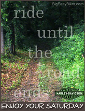 ride until the road ends enjoy your saturday