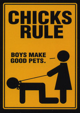 chicks rule boys make good pets