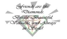 friends are like diamonds
