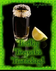 tasty tequila tuesday
