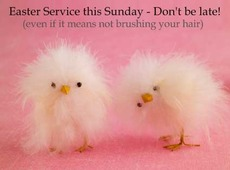easter service this sunday don't be late